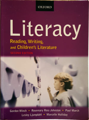Literacy - Reading, Writing and Children's Literature (2e)
