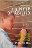 The Myth of Ability - Nurturing Mathematical Talent in Every Child