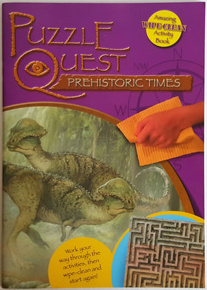 Puzzle Quest - Prehistoric Times (Amazing Wipe Clean Activity Book)