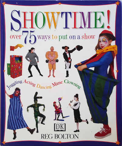 Showtime - Over 75 Ways to Put On a Show