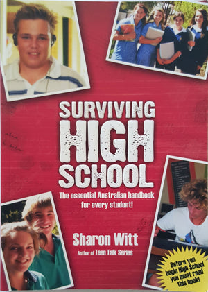 Surviving High School - The Essential Australian Handbook for Every Student