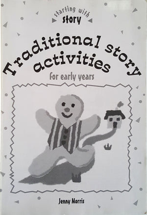 Traditional Story Activities for Early Years