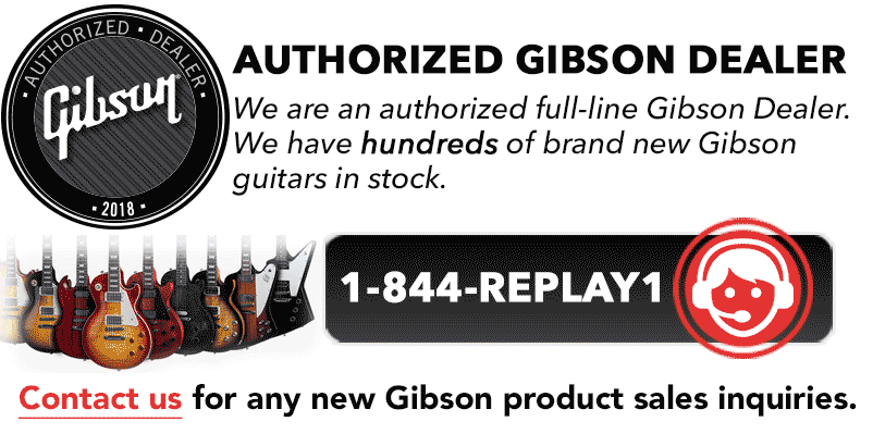 Gibson Authorized Dealer
