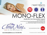 Cloud Nine Rapid Reform - Mono-Flex - Beds & Pillows