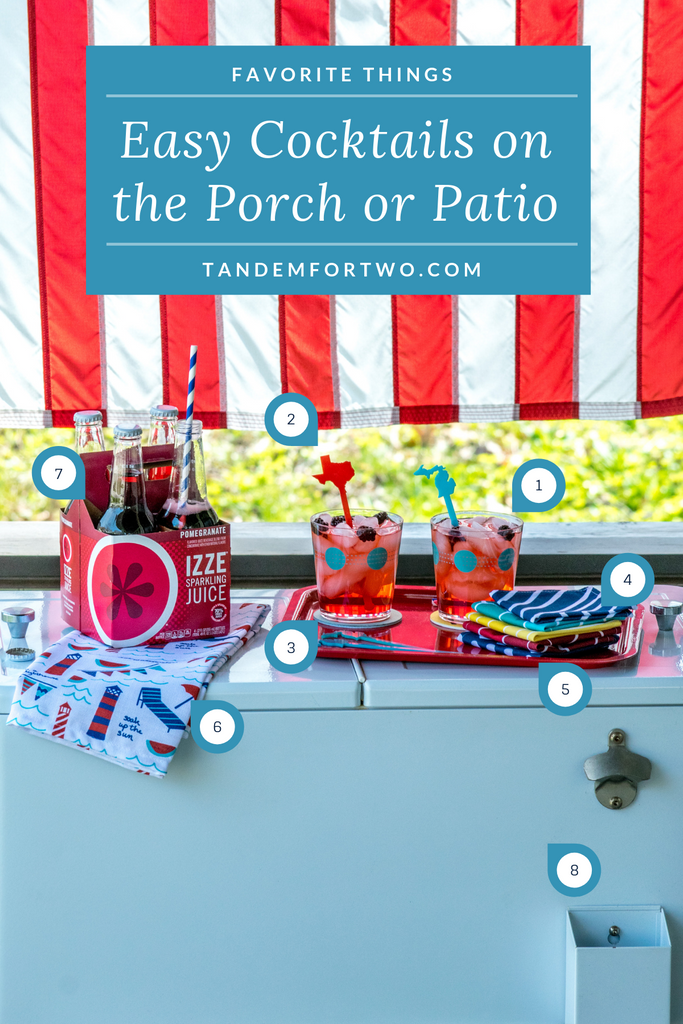 Easy Cocktails on the Porch or Patio - Tandem For Two