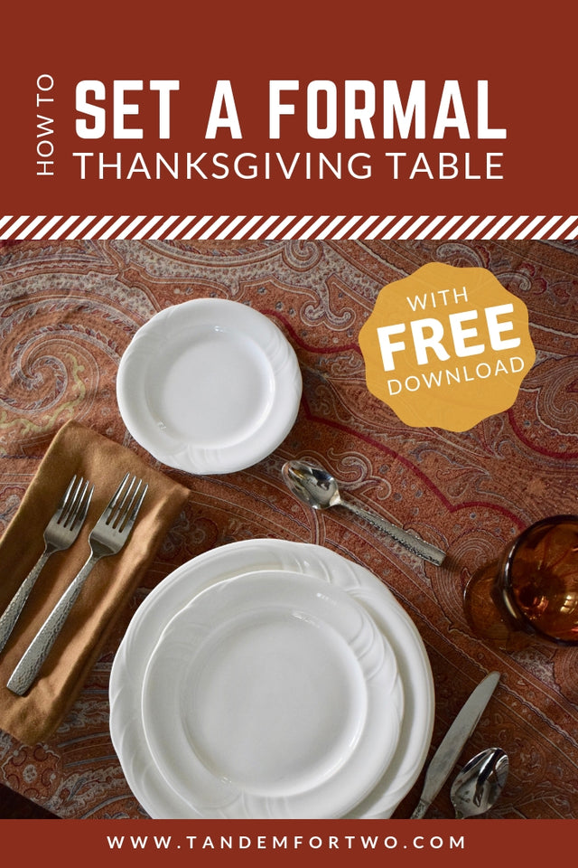 How To Set a Formal Thanksgivng Table  - Tandem For Two