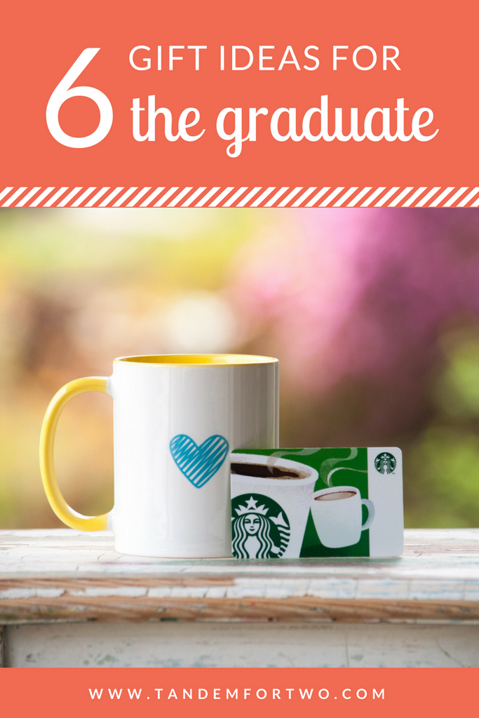 6 Gift Ideas for the Graduate