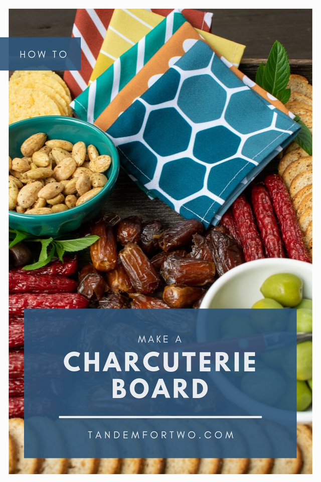 How to Make a Charcuterie Board -Tandem For Two