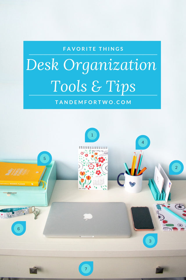 Desk Organization Tools & Tips - Tandem For Two