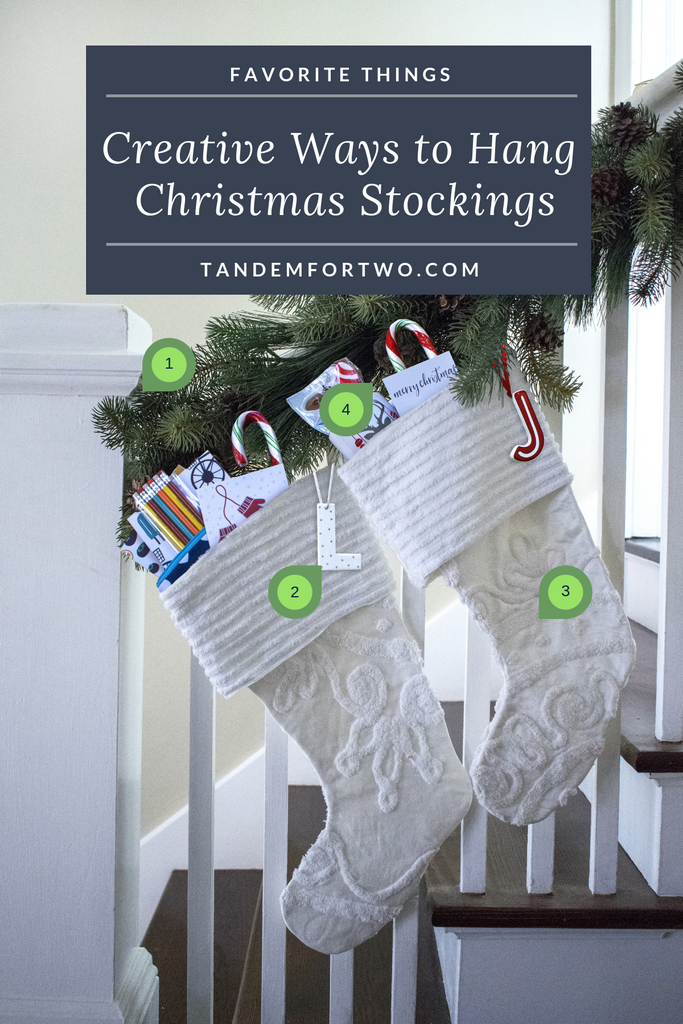 Creative Ways to Hang Christmas Stockings - Tandem For Two