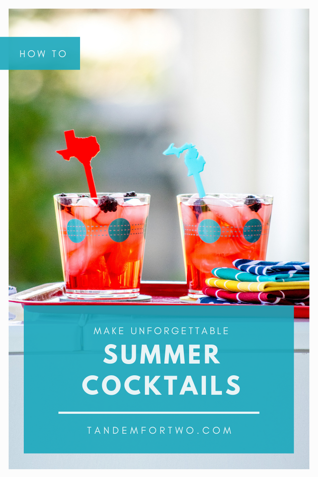 How to Make Unforgettable Summer Cocktails  - tandemfortwo.com