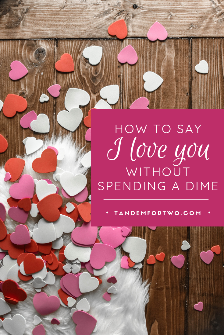 How to Say I Love You without Spending a Dime  - Tandem For Two