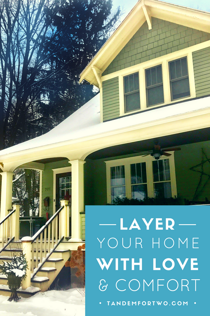 February = Layer Your Home with Love and Comfort