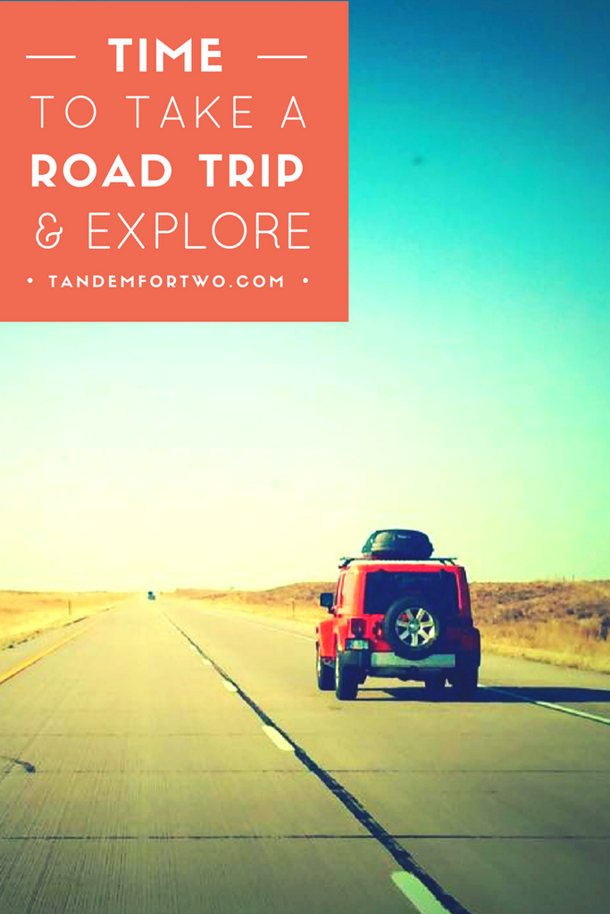 March = Time to Take a Road Trip & Explore