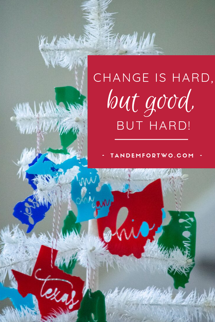 Change is Hard, but Good, but Hard!