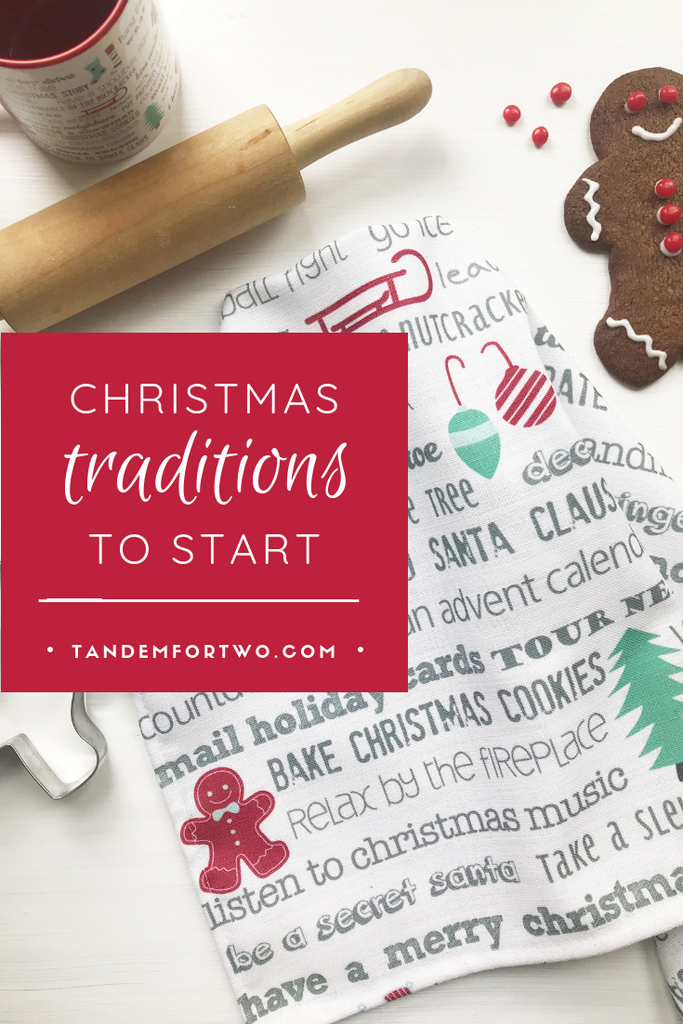 Christmas Traditions to Start - Tandem For Two