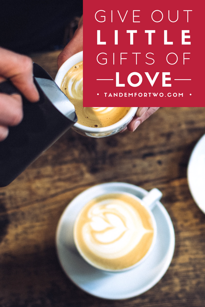 February 2018 = Give Out Little Gifts of Love, Tandem For Two