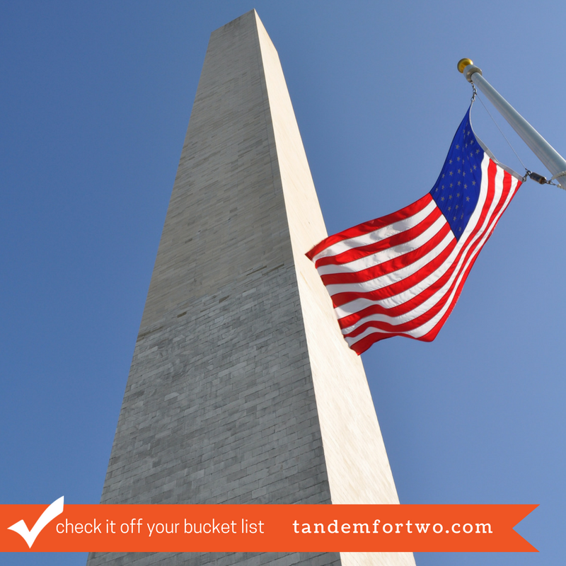 Check It Off Your Bucket List: Visit the Washington Monument