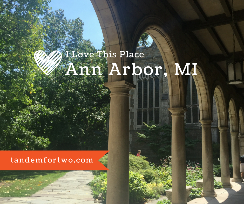 I Love This Place: Ann Arbor, MI