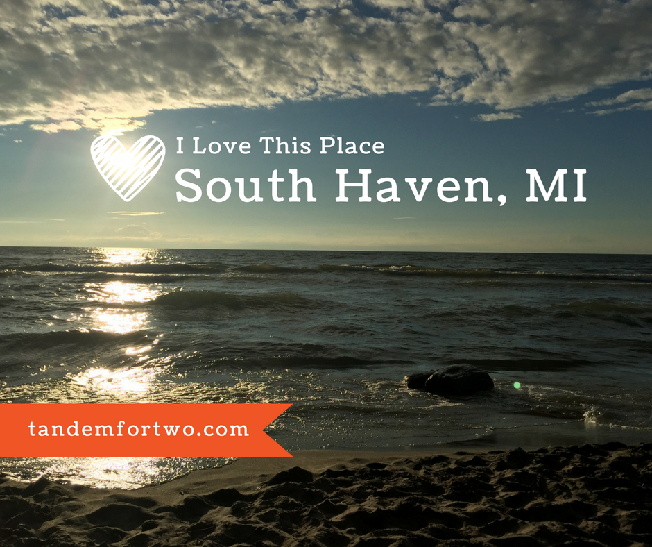 I Love This Place: South Haven, MI