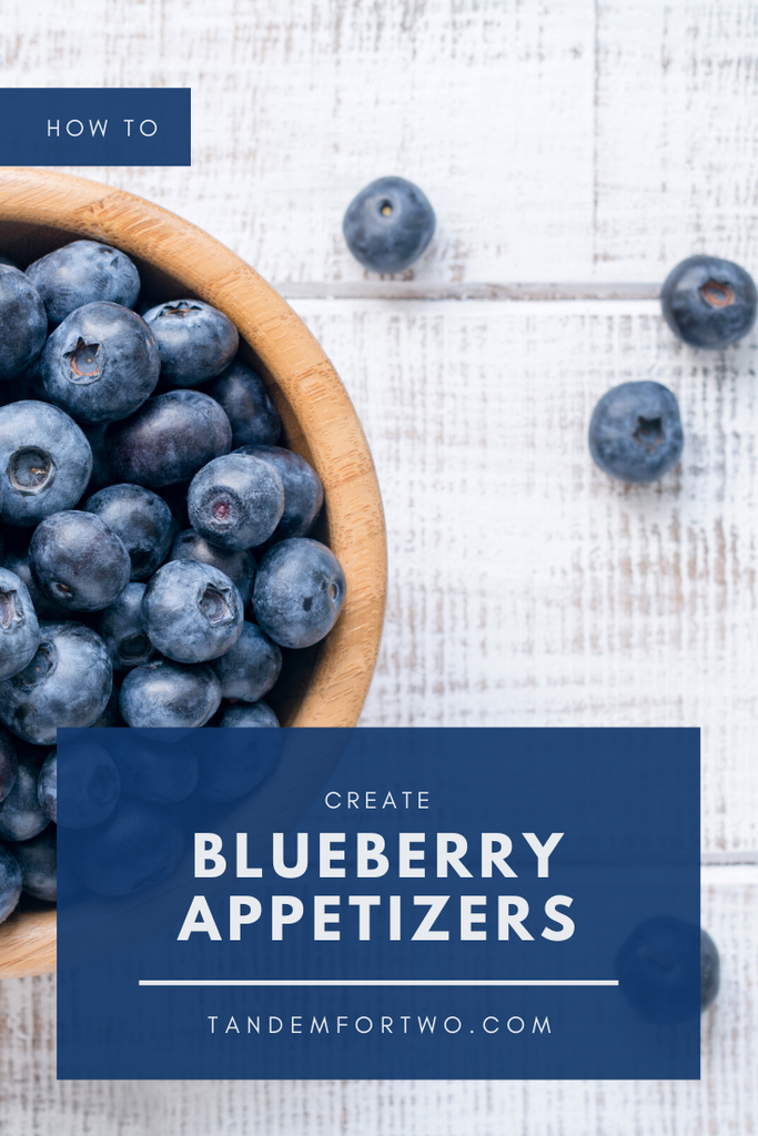 3 Easy & Delicious Blueberry Appetizers
