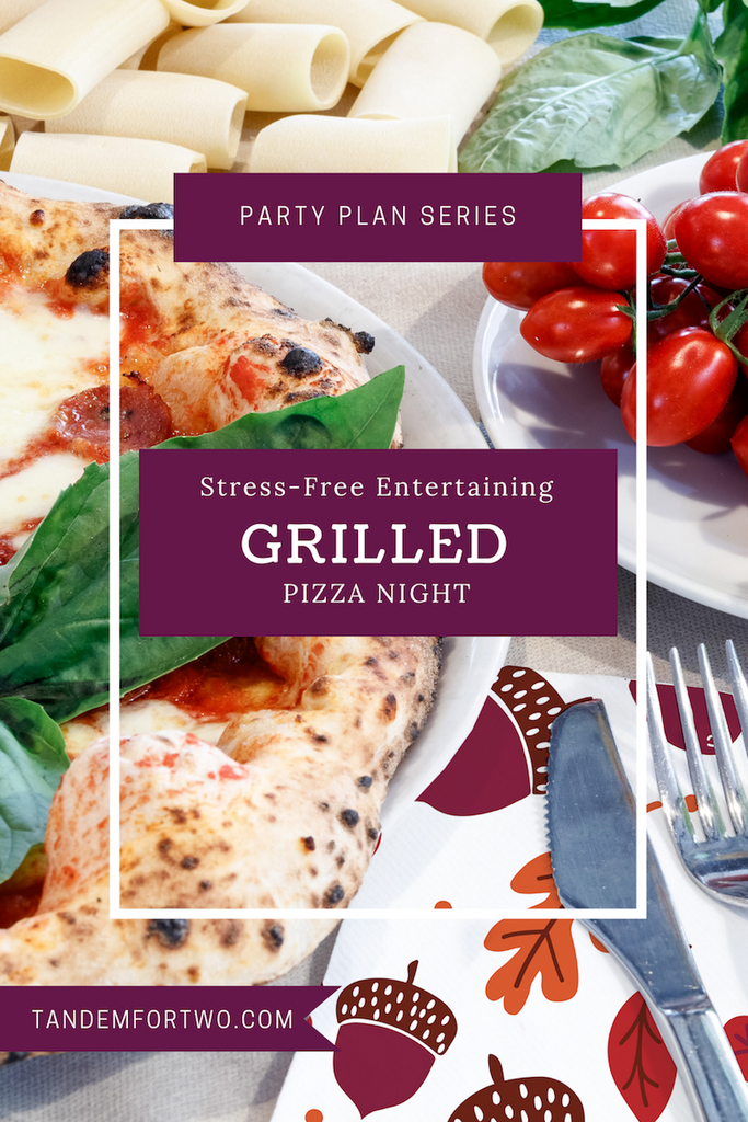 Fun-Filled & Stress-Free Grilled Pizza Night