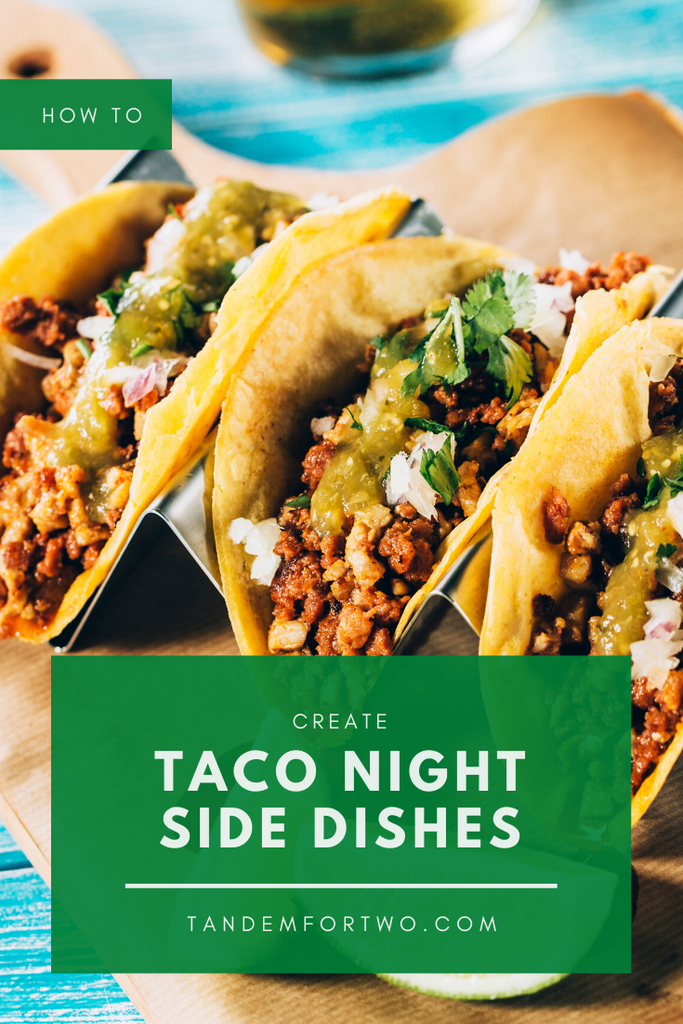 Fantastic Taco Night Side Dishes