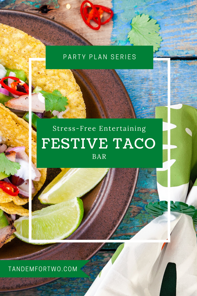 Let's celebrate with a Festive Taco Bar!
