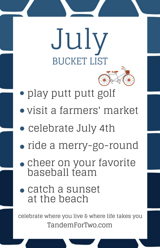 July Bucket List from Tandem For Two