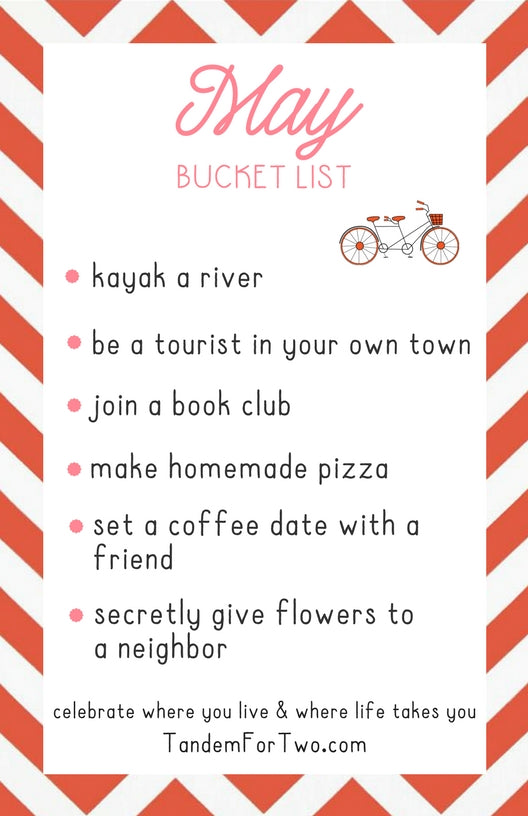 May Bucket List from Tandem For Two