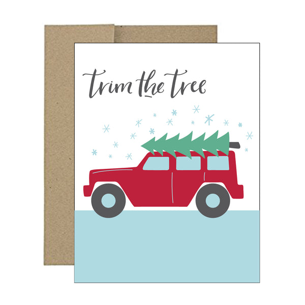 Greeting Card - Trim The Tree