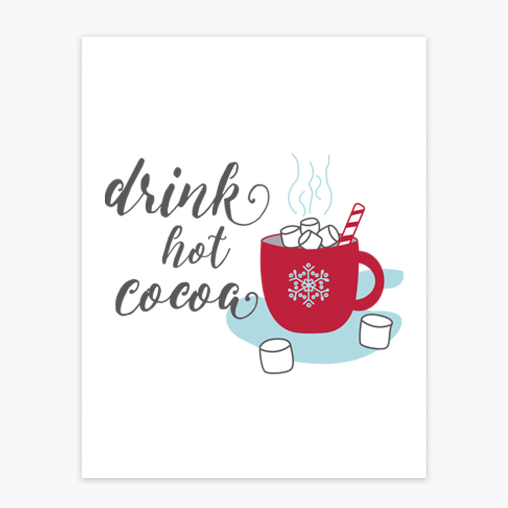 Art Print - Drink Hot Cocoa