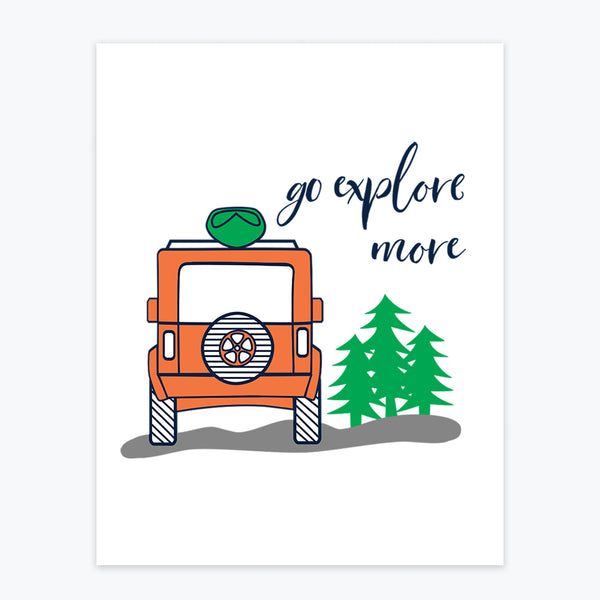 Art Print - Go Explore More