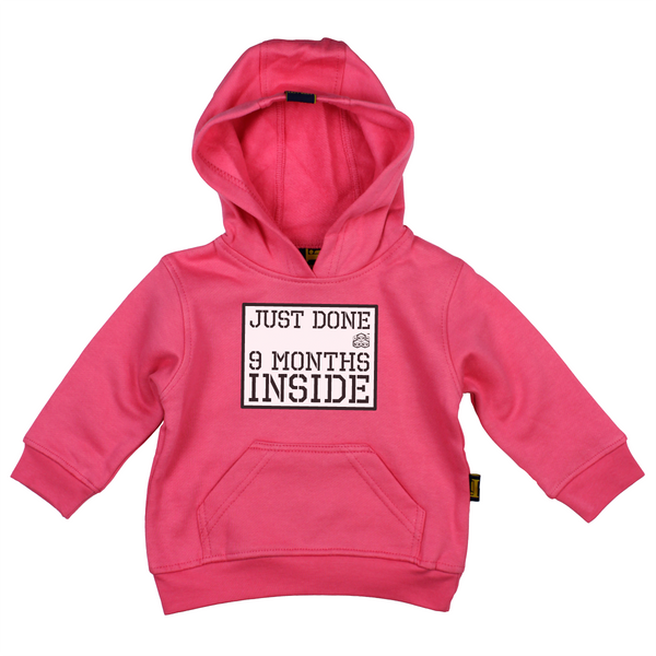 Just Done Nine Months Inside Hot Pink Hoodie