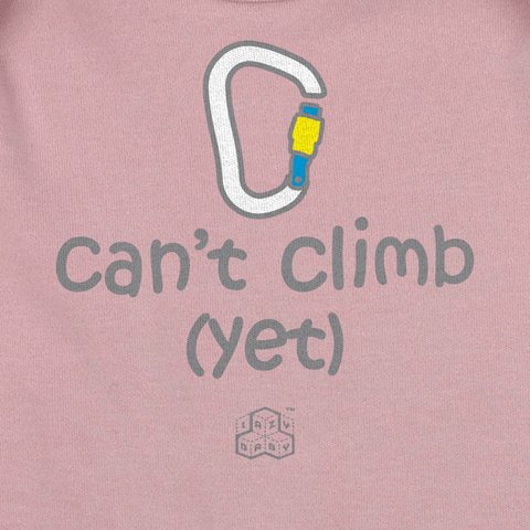 Newborn gift for parents who Climb - Can't Climb Yet