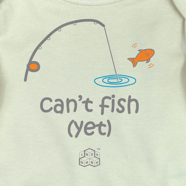 Newborn gift for parents who fish - Can't fish Yet - Lazy Baby