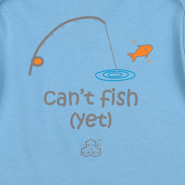 Newborn boy gift for parents who fish - Can't fish Yet - Lazy Baby