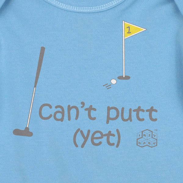 Newborn gift for boy golfers - Can't putt yet