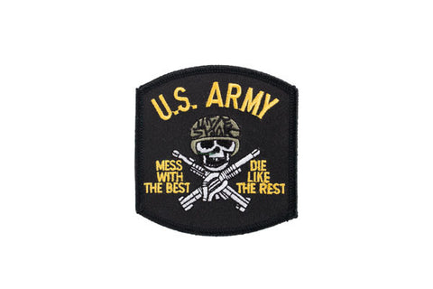 "US Army ""Mess With the Best Die Like The Best"""