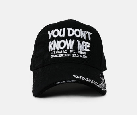 """You Don't Know Me"" Washington DC Cap"
