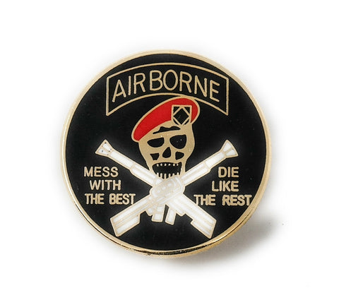 US Army Airborne - Mess With The Best... Military Lapel Pin