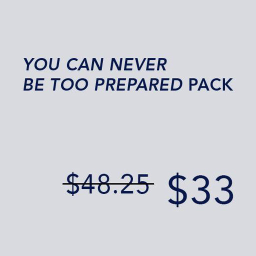 Never Be TOO Prepared Pack