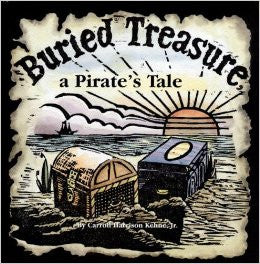 Buried Treasure: a Pirate's Tale