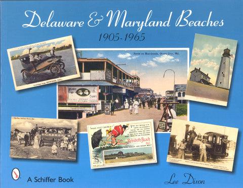 Delaware & Maryland Beaches, 1905 - 1965