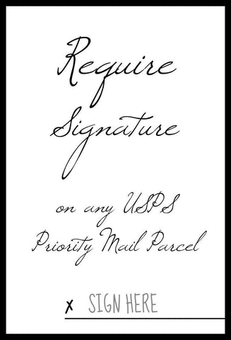 ADD Signature Requirement to USPS Priority Mail - Coquetry Clothing