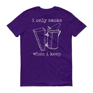 """I Only Smoke When I Keep"" Mens T-Shirt - Classic City Bee Company"