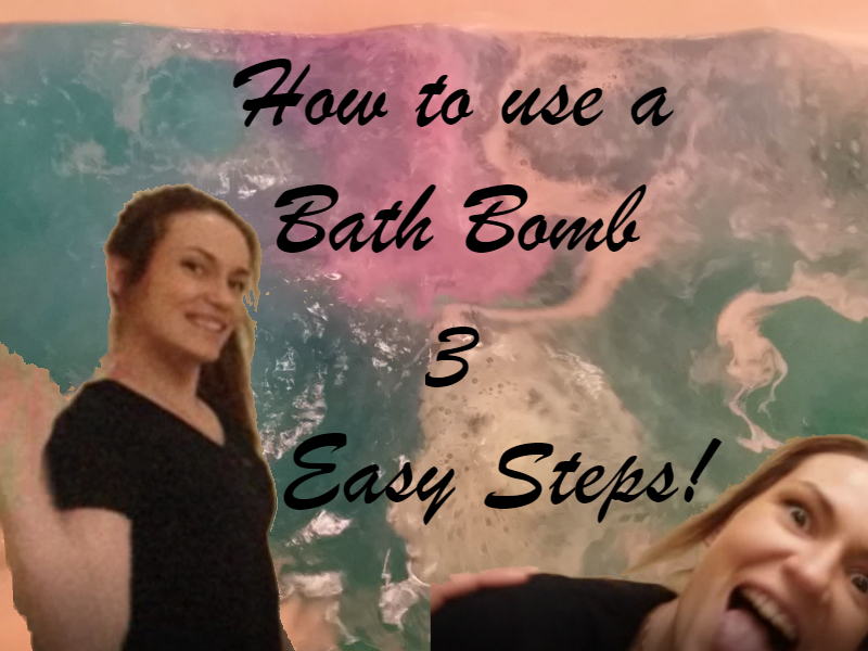 How to use a Bath Bomb