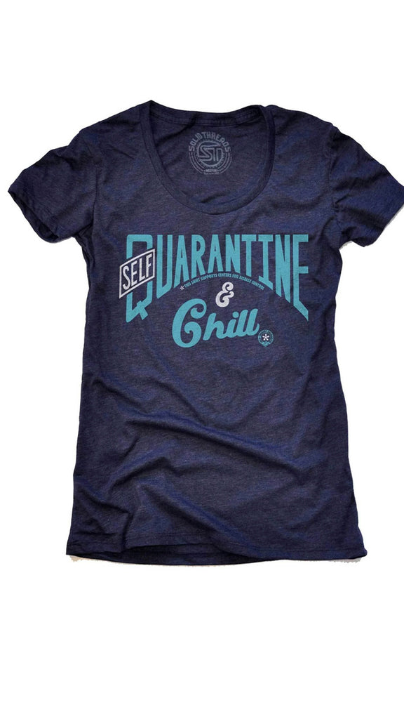 Self Quarantine & Chill T-shirt
