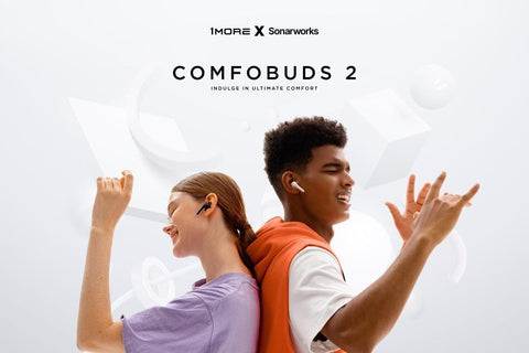 1MORE ComfoBuds 2 Bringing an Unmatched Ultral Comfortable EarBuds