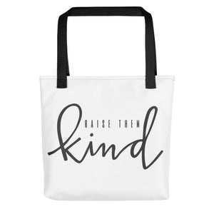 """Raise Them Kind"" Tote bag - Mama Love Collective"